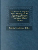 The Wives of England by Sarah Stickney Ellis