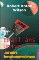 Email ans Universum by Robert Anton Wilson