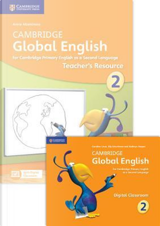 Cambridge Global English. Stages 1-6. Teacher's Resource Book. Stage 2. Con espansione online by Caroline Linse