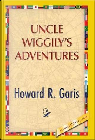Uncle Wiggily's Adventure by Howard R. Garis