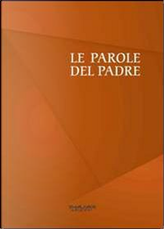 Le parole del padre by Jacob L. Moreno