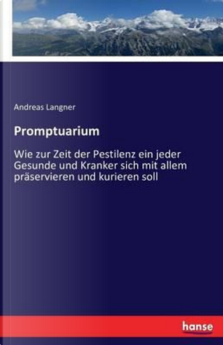 Promptuarium by Andreas Langner