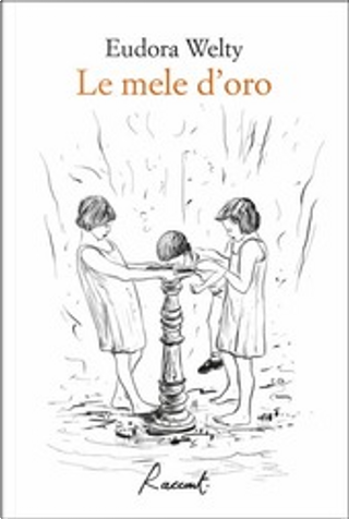 Le mele d'oro by Eudora Welty