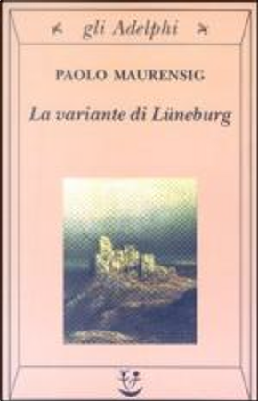 La Variante Luneburg by Paolo Maurensig