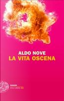 La vita oscena by Aldo Nove