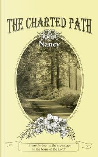 The Charted Path by Nancy