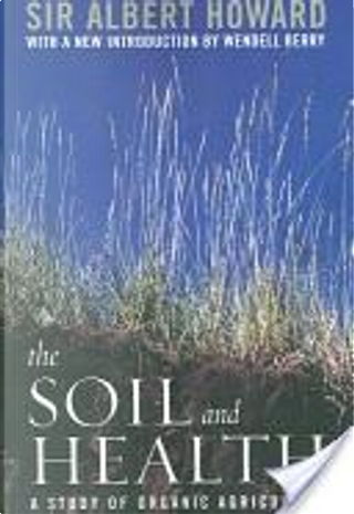 The soil and health by Albert Howard
