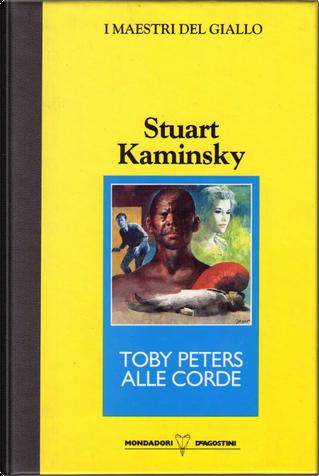 Toby Peters alle corde by Stuart Kaminsky