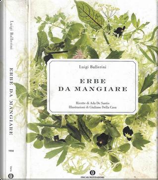 Erbe da mangiare by Ada De Santis, Luigi Ballerini