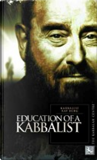 Education of a Kabbalist by Rav Berg