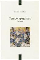 Tempo spaginato by Antonino Contiliano