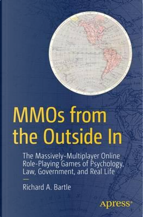 Mmos from the Outside in by Richard A. Bartle
