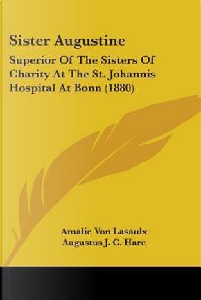Sister Augustine by Amalie Von Lasaulx