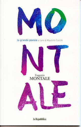 Eugenio Montale by Eugenio Montale