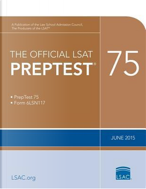 The Official LSAT Preptest 75 by Law School Admission Council