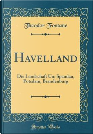 Havelland by Theodor Fontane
