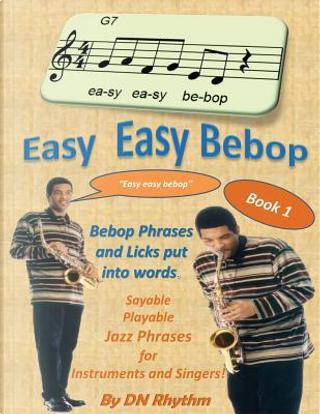 Easy easy bebop by DN Rhythm