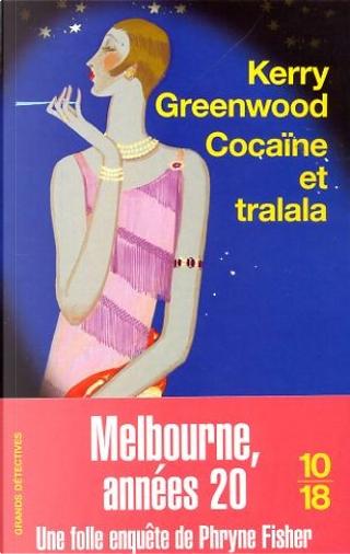 Cocaïne et tralala by Christine Barbaste, Kerry Greenwood
