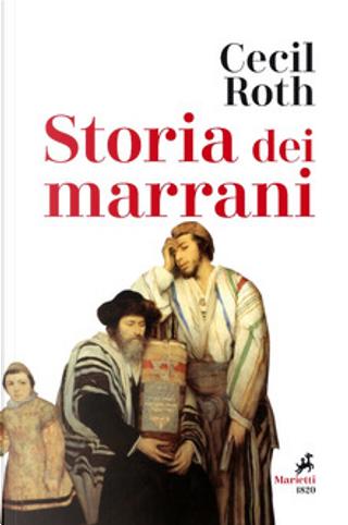 Storia dei marrani by Cecil Roth