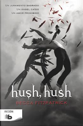 Hush, Hush by Becca Fitzpatrick