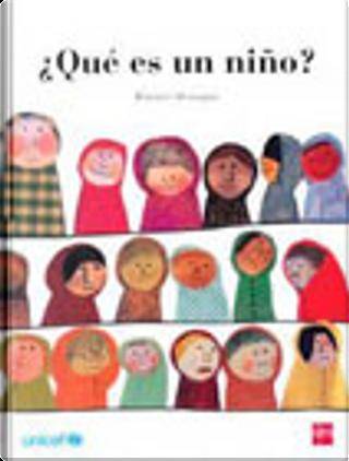 ¿Qué es un niño? by Beatrice Alemagna