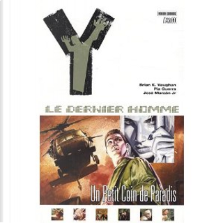 Y : le dernier homme, Tome 2 by Brian-K Vaughan, José Marzan, Pia Guerra