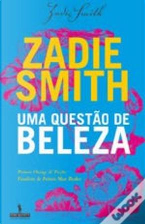 Uma questão de beleza by Zadie Smith