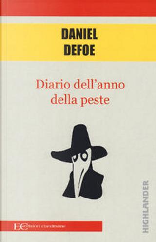 Diario dell'anno della peste by Daniel Defoe