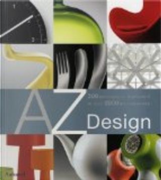 AZ Design by Markus Schuler, Bernd Polster, Claudia Neumann, Frédérick Leven