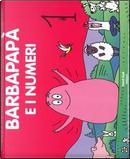 Barbapapà e i numeri. Ediz. a colori by Talus Taylor