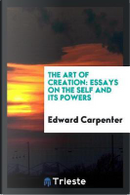 The Art of Creation by Edward Carpenter