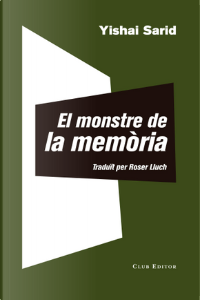El monstre de la memòria by Yishai Sarid