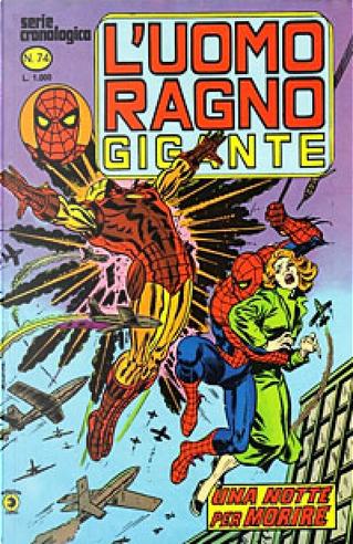 L'Uomo Ragno Gigante n. 74 by Bill Mantlo