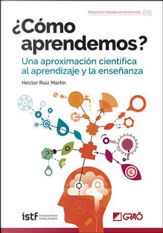 ¿Cómo aprendemos? by Héctor Ruiz Martín