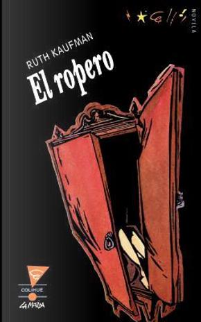El Ropero by Ruth Kaufman