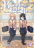 Bloom Into You by Hitoma Iruma