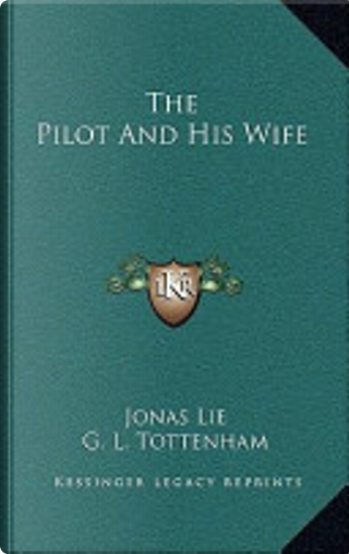 The Pilot and His Wife by Jonas Lie