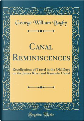 Canal Reminiscences by George William Bagby
