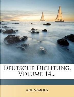 Deutsche Dichtung. by ANONYMOUS