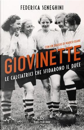 Giovinette by Federica Seneghini