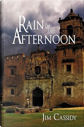 Rain in the Afternoon by Jim Cassidy