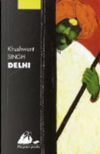 Delhi by KHUSHWANT SINGH