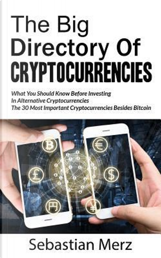 The Big Directory of Cryptocurrencies by Sebastian Merz