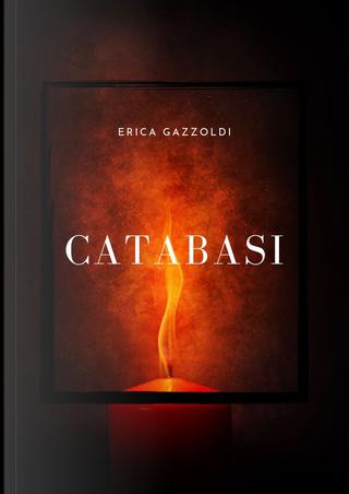 Catabasi by Erica Gazzoldi