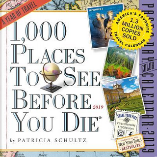 1,000 Places to See Before You Die 2019 Calendar by Patricia Schultz