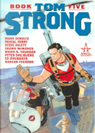 Tom Strong by Brian Vaughan, Ed Brubaker