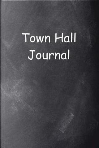 Town Hall Journal Chalkboard Design by Distinctive Journals