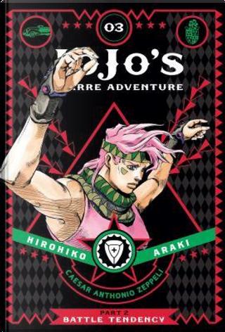 JoJo's Bizarre Adventure Part 2 Battle Tendency 3 by Hirohiko Araki