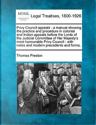 Privy Council Appeals by Professor Thomas Preston
