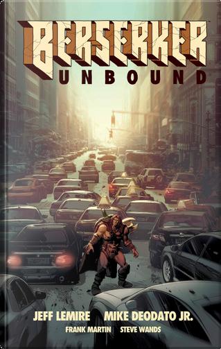 Berserker Unbound 1 by Jeff Lemire